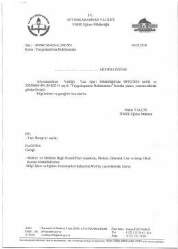 Müdürlüğümüzün konu ile ilgili 14/03/2016 tarih ve 2963961