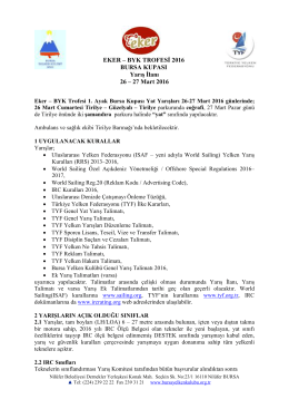 BYK TROFESİ 2016 BURSA KUPASI Yarış İlanı 26 – 27 Mart 2016