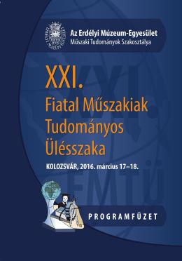 A XXI. FMTÜ (2016) programfüzete itt tölthető le