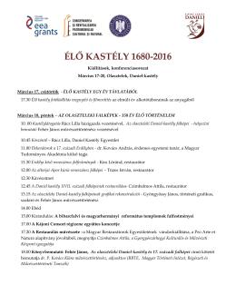 ÉLŐ KASTÉLY 1680–2016 kiállítások, konferenciasorozat