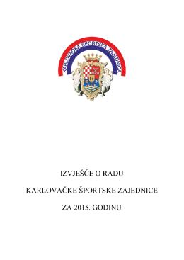 Izvješće_o_radu KŠZ-a u_2015 - Karlovačka športska zajednica