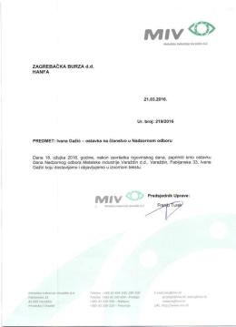 MIV d.d. - Ostavka člana Nadzornog odbora