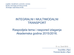 INTEGRALNI I MULTIMODALNI TRANSPORT Akademska godina