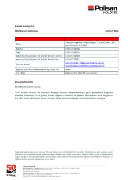 Polisan Holding A.Ş. Özel Durum Açıklaması 16 Mart 2016 Adres