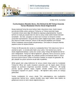 Cumhurbaşkanı Mustafa Akıncı, Dün Brüksel`de AB