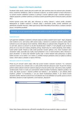 Facebook – brána k informacím otevřená