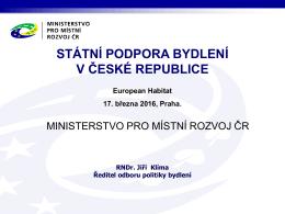 17. 3. 2016 - STÁTNÍ PODPORA BYDLENÍ V ČESKÉ REPUBLICE