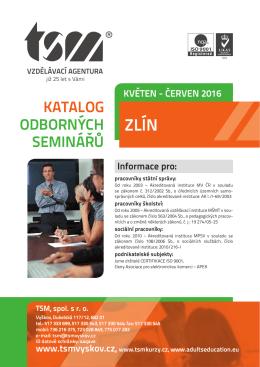 Katalog Zlín KVĚTEN - ČERVEN 2016.indd