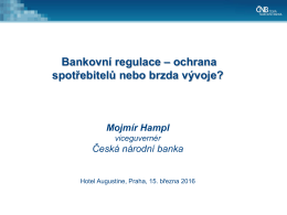 Bankovní regulace – ochrana spotřebitelů nebo brzda vývoje?