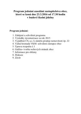 Program jednání zasedání zastupitelstva obce, které se koná dne