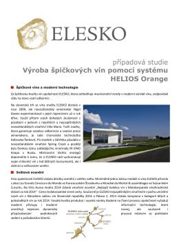 Výroba špičkových vín pomocí systému HELIOS