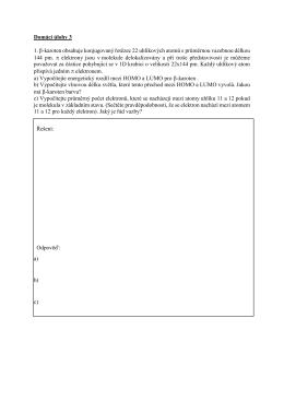 Domácí úlohy 3 1. β-karoten obsahuje konjugovaný řetězec 22