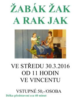 Zveme nejmenší děti na divadelní představení Žabák Žak a rak Jak.