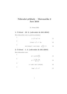 Náhradn´ı pr´ıklady – Matematika 2 Jaro 2016