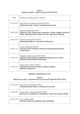 Panel I Moderator panelu – Jakub Gorzelany (KN BW WPiA) 10:00