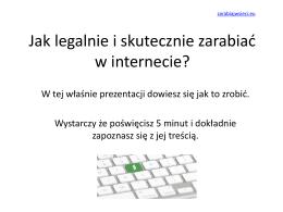 Krok 1. Jak zarabiać w internecie?
