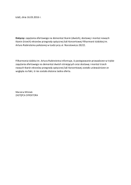 Łódź, dnia 16.03.2016 r. Dotyczy: zapytania ofertowego