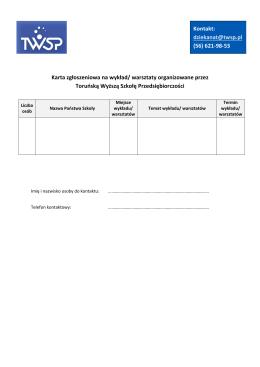 Karta zgłoszeniowa na wykład/ warsztaty organizowane przez