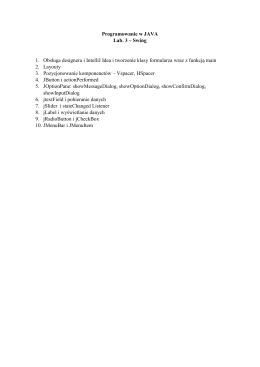 Programowanie w JAVA Lab. 3 – Swing 1. Obsługa