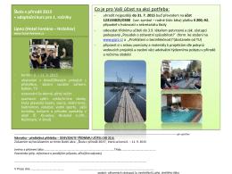 Škola v přírodě 2013 adaptační kurz pro 1. ročníky Lipno (Hotel