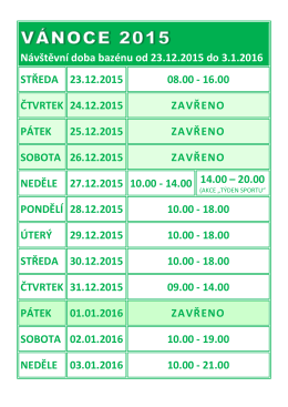 Návštěvní doba bazénu od 23.12.2015 do 3.1.2016 STŘEDA 23.12
