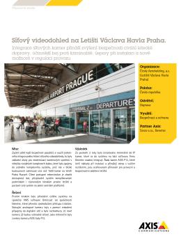 Síťový videodohled na Letišti Václava Havla Praha.