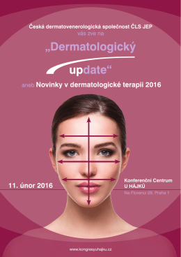 11. únor 2016 aneb Novinky v dermatologické terapii 2016
