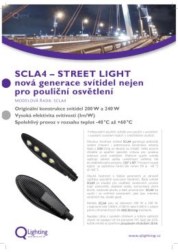 SCLA4 – STREET LIGHT nová generace svítidel nejen