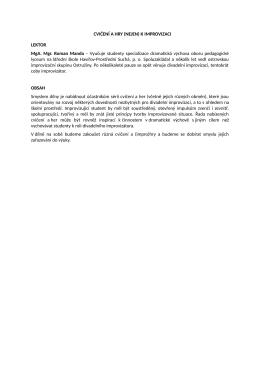 CVIČENÍ A HRY (NEJEN) K IMPROVIZACI LEKTOR MgA. Mgr