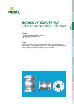 HADICOVÝ UZÁVĚR FLV nejen pro pneumatickou dopravu