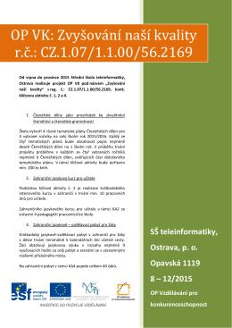 OP VK: Zvyšování naší kvality r.č.: CZ.1.07/1.1.00/56.2169