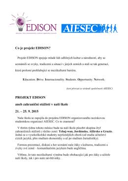 Co je projekt EDISON? PROJEKT EDISON aneb zahraniční stážisté