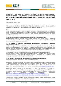 INFORMACE PRO ŽADATELE DOTAČNÍHO PROGRAMU 16