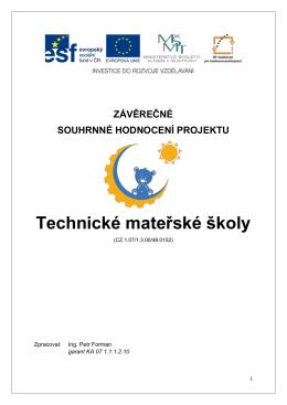 Souhrnná hodnotící zpráva - Technické mateřské školy