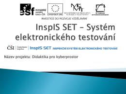 Dílny ICT metodiků - ČŠI projekt Testování žáků 5. a 9. tříd