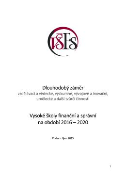 Dlouhodobý záměr Vysoké školy finanční a správní na období 2016