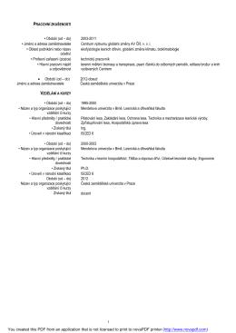 1 • Období (od – do) 2003-2011 • Jméno a adresa zaměstnavatele