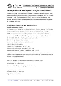 Termíny maturitních zkoušek pro rok 2016 jarní zkušební období