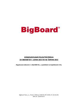 konsolidovaná pololetní zpráva za období od 1. ledna 2015 do 30