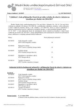 Vyhlášení 1. kola přijímacího řízení do prvního ročníku do oborů s