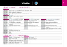 Pondělí 5. září 2011 - 1. den konference Úterý 6. září 2011