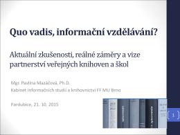 Quo vadis, informační vzdělávání?