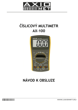 ČÍSLICOVÝ MULTIMETR AX-100 NÁVOD K OBSLUZE