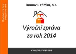 Výroční zpráva - Domov u zámku 2014 v
