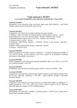 Výpis usnesení č. 04/2015 Výpis usnesení č. 04/2015
