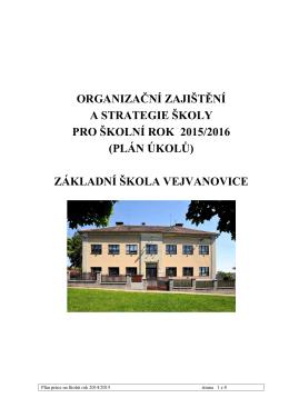 Organizační zajištění a strategie školního roku 2015/2016