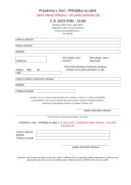 Prázdniny v 3nci - Přihláška na výlet 3. 8. 2015 9:00