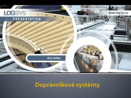 Prezentace společnosti LOGSYS - dopravníkové