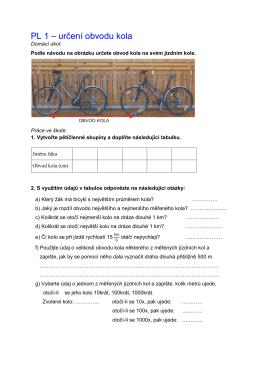 PL 1 – určení obvodu kola