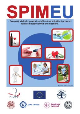 - Evropský vědecký projekt zaměřený na selektivní prevenci kardio
